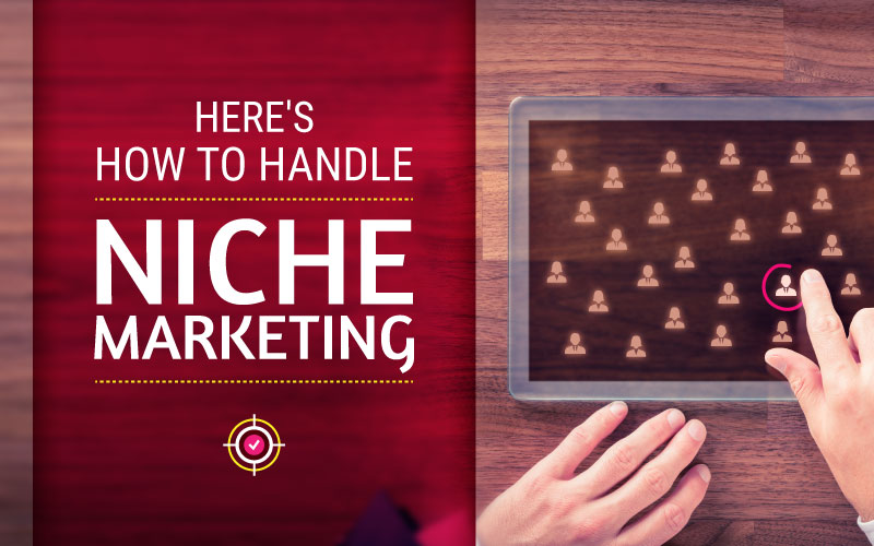 Everything You Should Know About Niche Marketing
